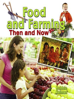 cover image of Food and Farming Then and Now