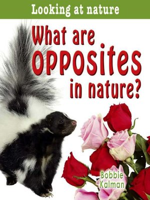 cover image of What Are Opposites in Nature?