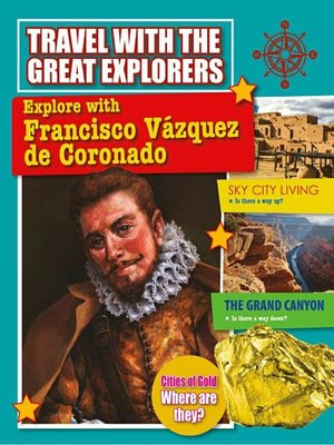 cover image of Explore with Francisco Vazquez de Coronado