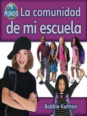cover image of La comunidad de mi escuela