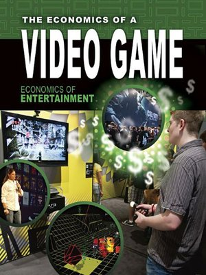 cover image of The Economics of a Video Game