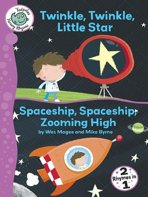 cover image of Twinkle, Twinkle, Little Star and Spaceship, Spaceship, Zooming High