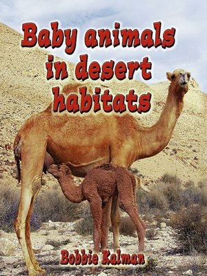 cover image of Baby Animals In Desert Habitats