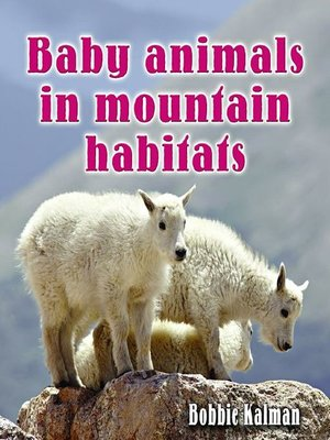 cover image of Baby Animals In Mountain Habitats