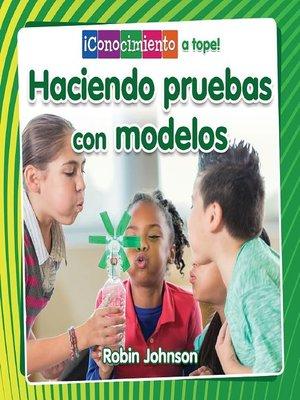 cover image of Haciendo pruebas con modelos