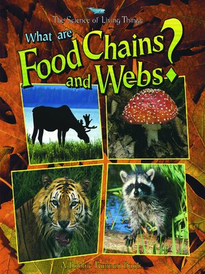 cover image of What are Food Chains and Webs?