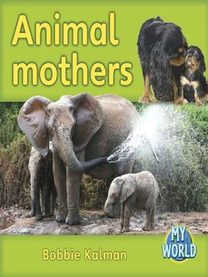 cover image of Animal Mothers