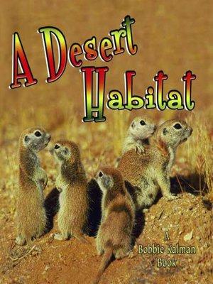 cover image of A Desert Habitat