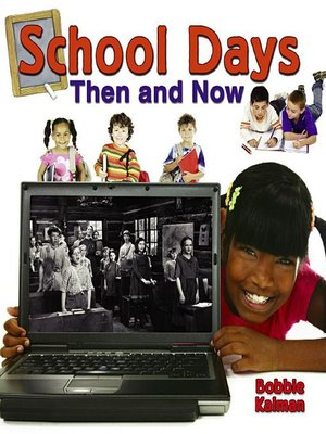 cover image of School Days Then and Now