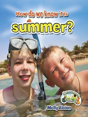 cover image of How do we know it is summer?