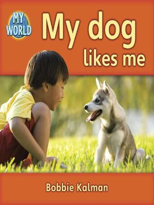 cover image of My Dog Likes Me