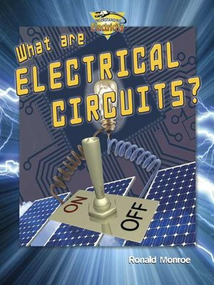 cover image of What Are Electrical Circuits?