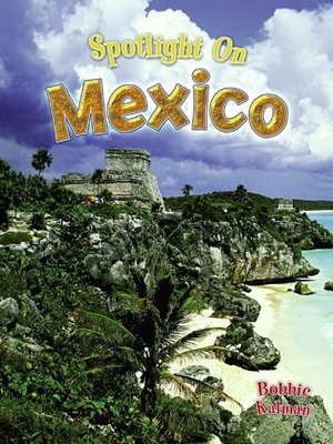 cover image of Spotlight on Mexico