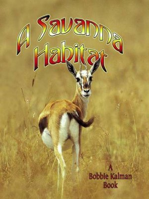 cover image of A Savanna Habitat