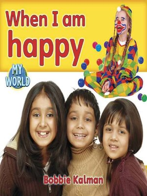 cover image of When I Am Happy