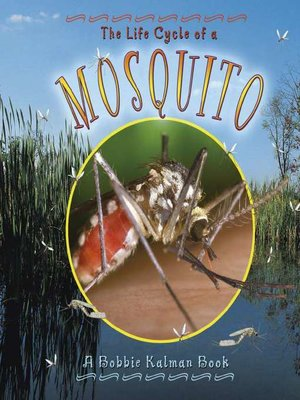 cover image of The Life Cycle of a Mosquito