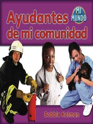 cover image of Ayudantes de mi comunidad