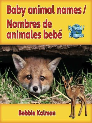 cover image of Baby Animal Names / Nombres De Animales Bebé