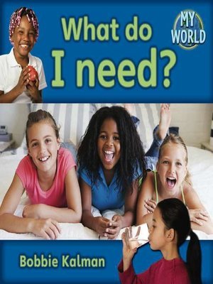 cover image of What Do I Need?