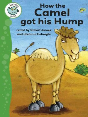 cover image of How the Camel Got His Hump