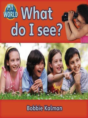 cover image of What Do I See?