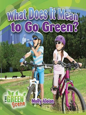 cover image of What Does it Mean to Go Green?