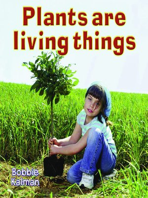 cover image of Plants are Living Things