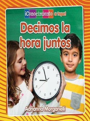cover image of Decimos la hora juntos