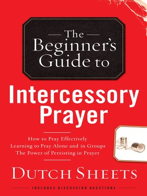 cover image of The Beginner's Guide to Intercessory Prayer
