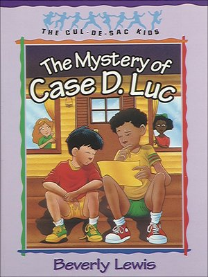 cover image of The Mystery of Case D. Luc