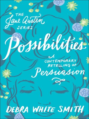 cover image of Possibilities: A Contemporary Retelling of Persuasion