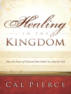 cover image of Healing in the Kingdom