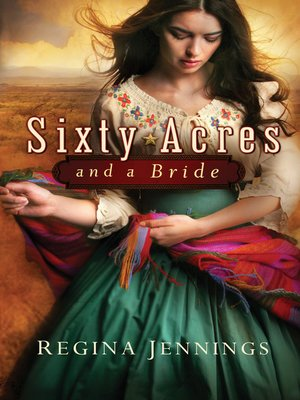 cover image of Sixty Acres and a Bride