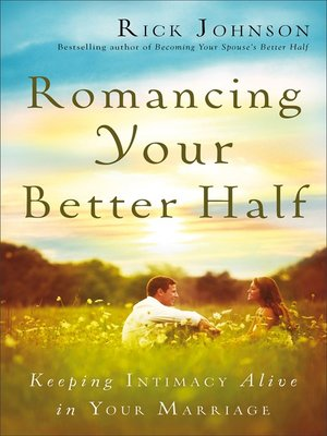 cover image of Romancing Your Better Half
