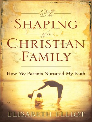 cover image of The Shaping of a Christian Family