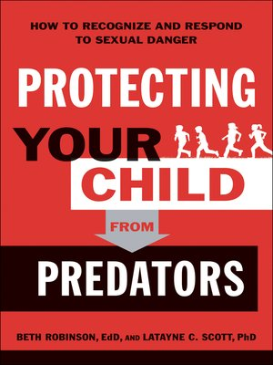 cover image of Protecting Your Child from Predators
