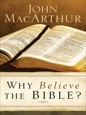 cover image of Why Believe the Bible?