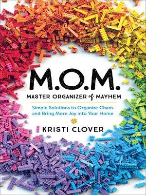 cover image of M.O.M.—Master Organizer of Mayhem