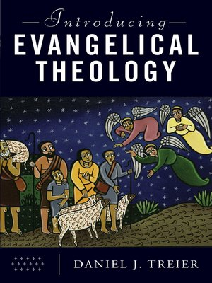 cover image of Introducing Evangelical Theology