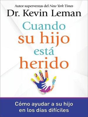 cover image of Cuando su hijo está herido