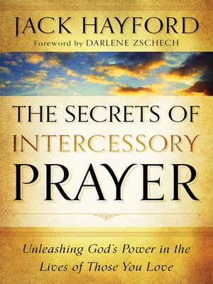 cover image of The Secrets of Intercessory Prayer