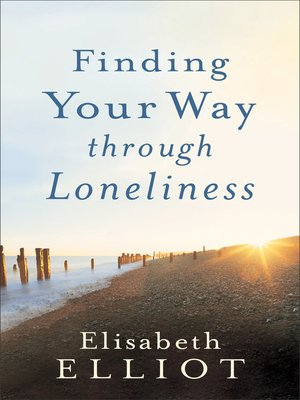 cover image of Finding Your Way through Loneliness