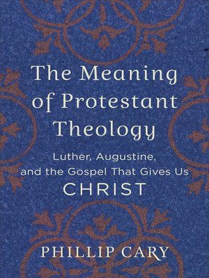 cover image of The Meaning of Protestant Theology