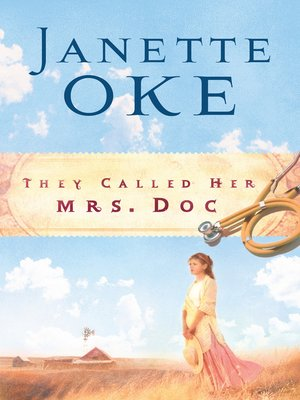 cover image of They Called Her Mrs. Doc.