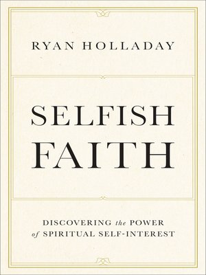 cover image of Selfish Faith