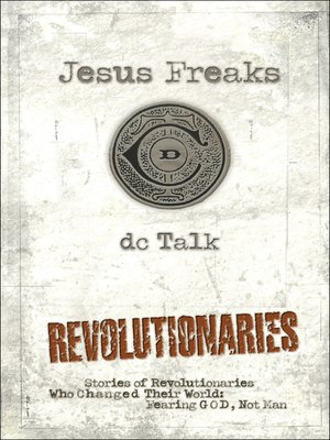 cover image of Jesus Freaks Revolutionaries
