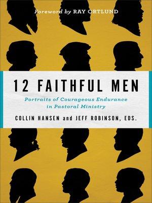 cover image of 12 Faithful Men