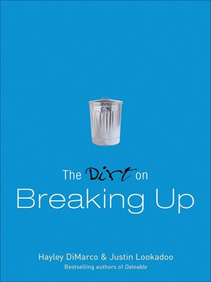 cover image of The Dirt on Breaking Up