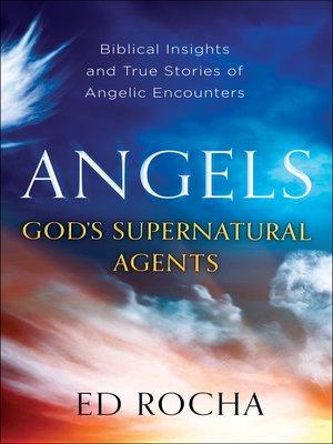 cover image of Angels-God's Supernatural Agents
