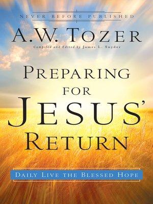 cover image of Preparing for Jesus' Return